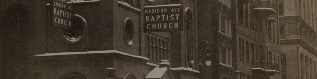 Madison Avenue Baptist Church History